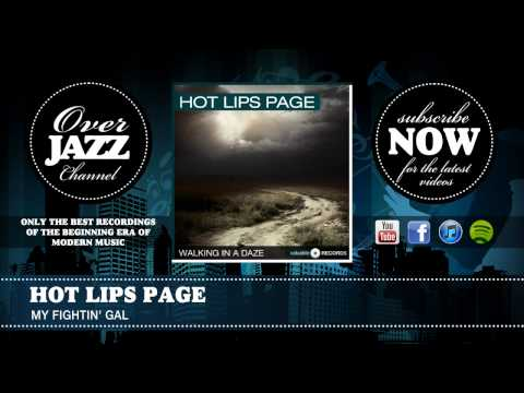 Hot Lips Page - My Fightin' Gal (1940)