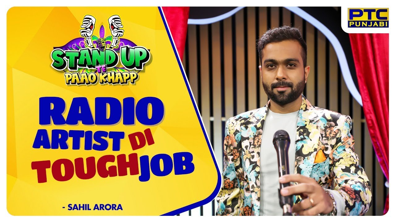RADIO ARTIST DI TOUGH JOB | LATEST STAND UP COMEDY | PUNJABI COMEDY