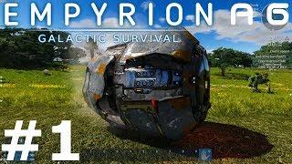 Empyrion: Galactic Survival Alpha 6 Gameplay - #1 - A New Beginning