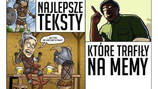 Najlepsze teksty z gier, które trafiły na memy [tvgry.pl]