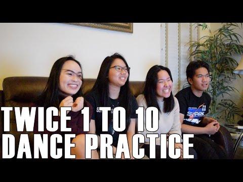 TWICE (트와이스)- 1 to 10 Dance Practice (Reaction Video)