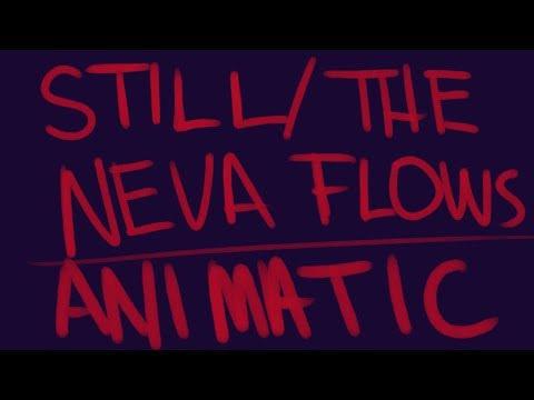 Still / The Neva Flows Reprise   ANASTASIA ANIMATIC