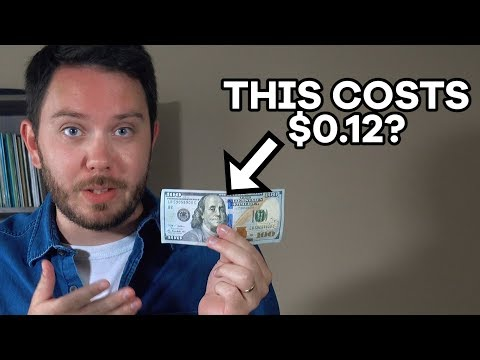 A $100 Bill Costs Around $0.12. Here's Why.