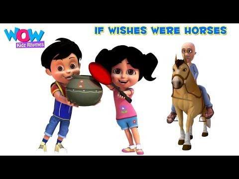 If Wishes Were Horses | Nursery Rhyme For Kids | Sing Along With Vir