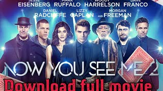 now you see me 2 full movie free download in hindi