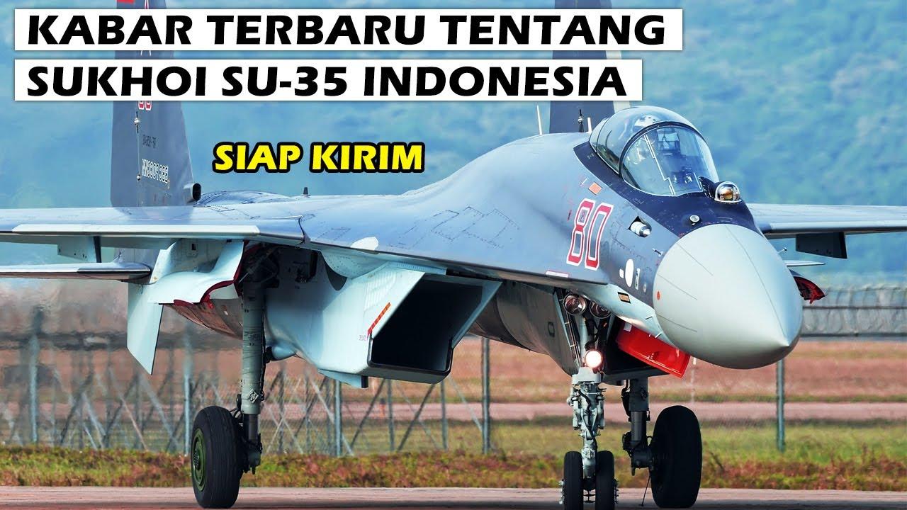 PANTANG MENYERAH, RUSIA TETAP AKAN JUAL JET TEMPUR SUKHOI SU-35 KE INDONESIA