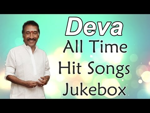 Deva ( Music Director ) All Time Hit Songs || Jukebox || Birthday Special