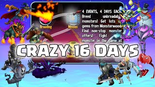 Crazy 16 Days - Event Info - Monster Legends