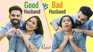 Good Husband vs Bad Husband ft. The Rajat Code | #Relations #Sketch #Fun #ShrutiArjunAnand