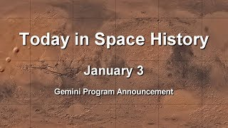 Today in Space History 01-03 - Gemini Program Announced