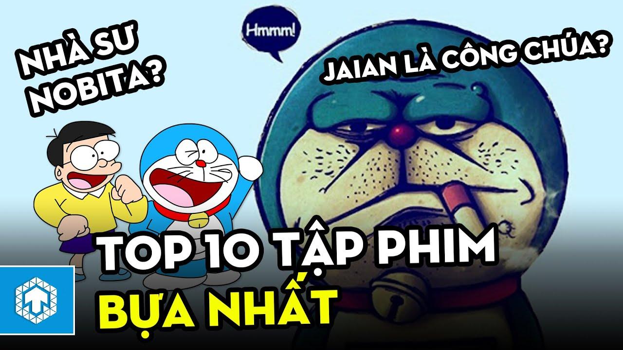 Top 10 Tập phim Doraemon bựa nhất | Doraemon | Ten Anime