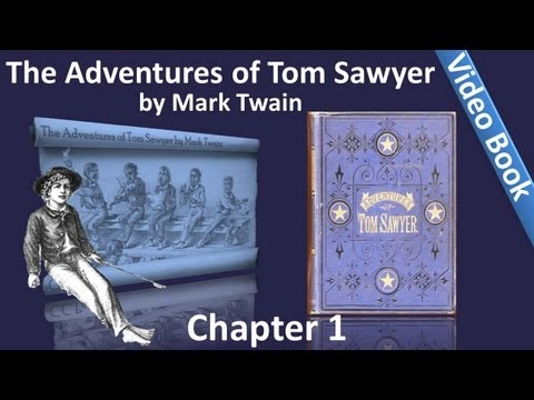 the-adventures-of-tom-sawyer-by-mark-twain-chapter-01-tom-plays-fights-and-hides