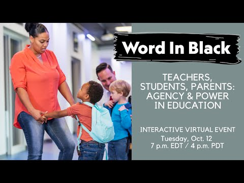 Word In Black Education Event: Programs and policies that boost agency and power in education.