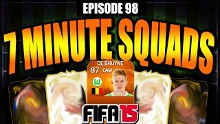 87 rated 2nd motm de bruyne 7 minute squad builder ep98 fifa 15 ultimate team
