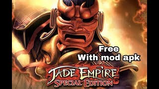 Jade Empire For Free With Mod Apk Obb Download || By Android Master