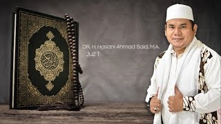 Download Lagu Al-Qur'an - Juz 1 || Surah al-Baqarah: 1-144 || Irama Bayati || Ust. Dr. H. Hasani Ahmad Said, M.A. mp3