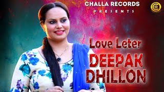 Latest Song Love Letter Sung By Deepak Dhillon | (Hd Song)