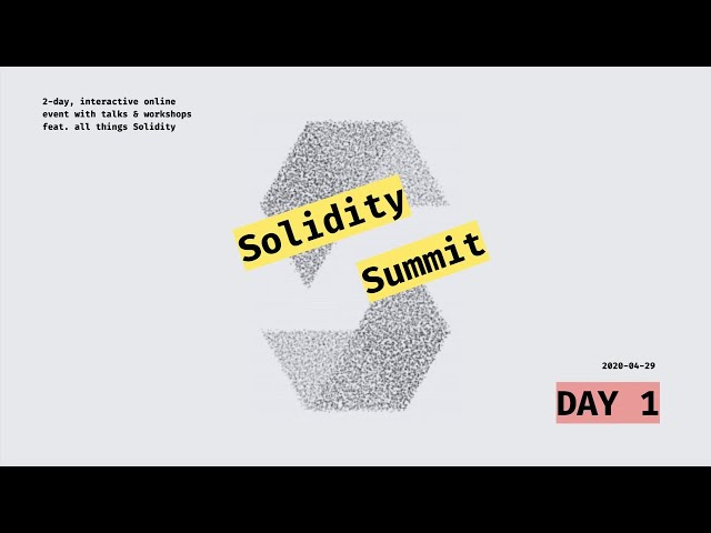 Solidity Summit Day 1