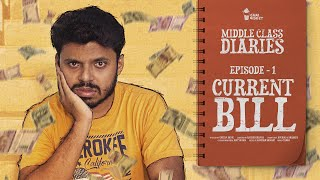 Middle Class Diaries | E01 - Current Bill | Chai Bisket
