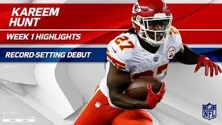 Kareem Hunt's Record-Setting Breakout Debut!   Chiefs Vs. Patriots   NFL Wk 1 Player Highlights