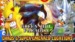 Green Hill Paradise Act 2 - Hyper Sonic & All Chaos/Super Emerald Locations