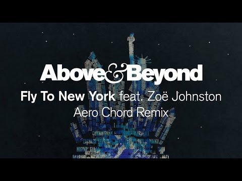 Above & Beyond featZoë Johnston - Fly To New York (Aero Chord Remix)
