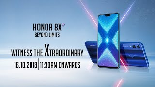 Xperience the Xtraordinary with Honor 8X! thumbnail