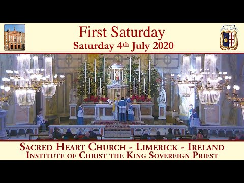 4th July 2020 - First Saturday - Low Mass followed by Benediction
