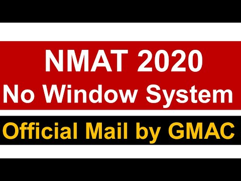 NMAT Exam 2020 || No Window System || Official Mail by GMAC || Must Watch