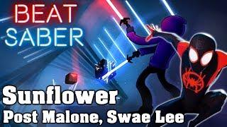 Beat Saber - Sunflower - Post Malone, Swae Lee (custom song) | FC