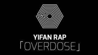 [Ringtone] Yifan Overdose Rap