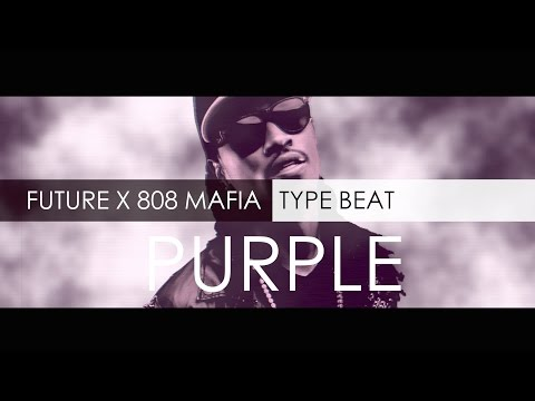Future X 808 Mafia Type Beat - Purple (Prod. By RelOne)