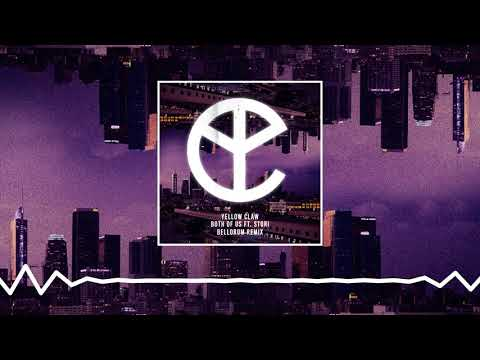 Yellow Claw - Both Of Us Ft STORi [Bellorum Remix]