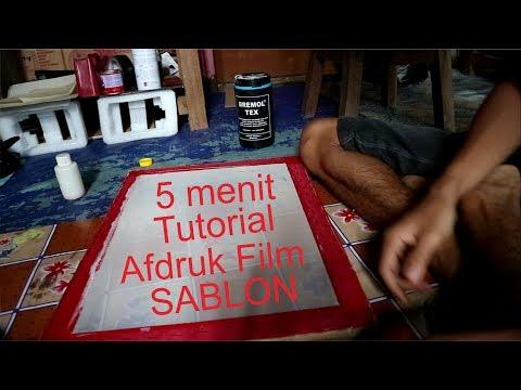 Cuma 5 Menit Tutorial Afdruk Film Sablon