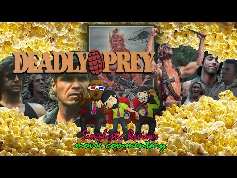 (Ep. 85): Deadly Prey - Movie Commentary: April 2017