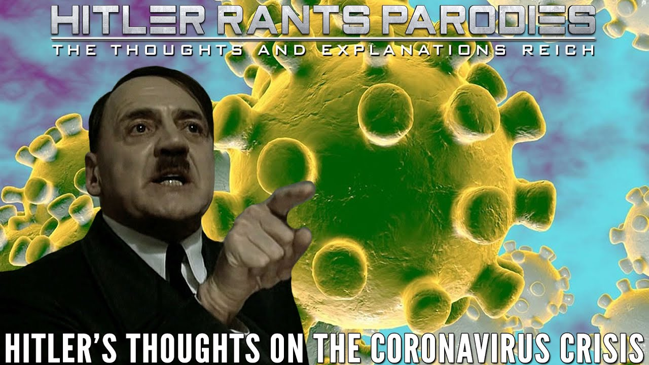 Hitler's thoughts on the Coronavirus crisis
