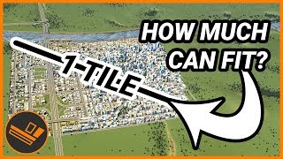 How Much Can Fit in 1 Tile? - Cities: Skylines CHALLENGE