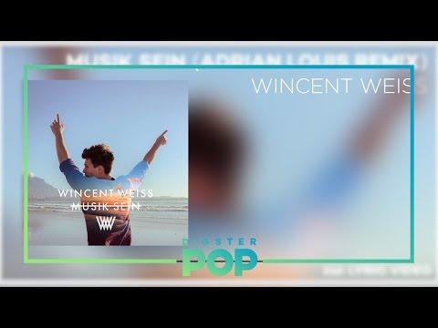 Wincent Weiss - Musik Sein (Adrian Louis Remix)