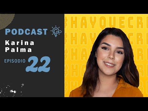 EP 22 Karina Palma / Cine y Artes Gráficas