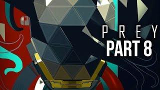 PREY Gameplay Walkthrough Part 8 - ECHOES (Full Game)