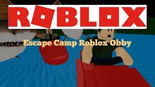 ROBLOX: Escape Camp Roblox Obby