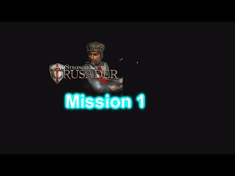 Stronghold Crusader HD Mission 1 | Games Of The Past Series |