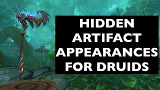 Hidden Artifact Appearances for Druids (Hidden Potential) | WoW Guide