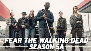 Fear the Walking Dead Season 5A Full Recap