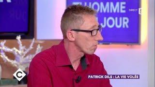Patrick Dils : la vie volée - C à Vous - 11/10/2017