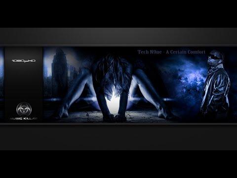 Tech N9ne  A Certain Comfort Feat Kate Rose Original Track HQ1080pᴴᴰ + Lyrics YTDCT
