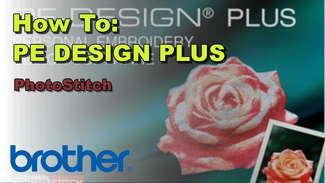 how to use photostitch on the brother pe-design u00ae plus software