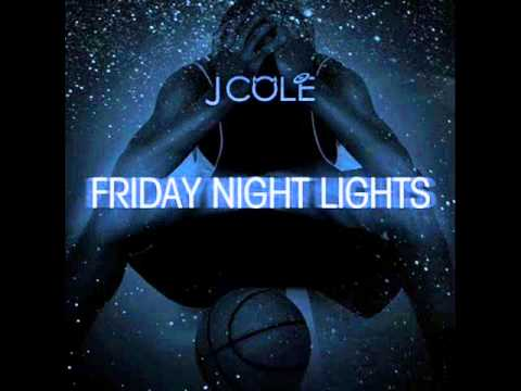 J Cole - Intro - Friday Night Lights