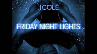 J Cole - Intro - Friday Night Lights