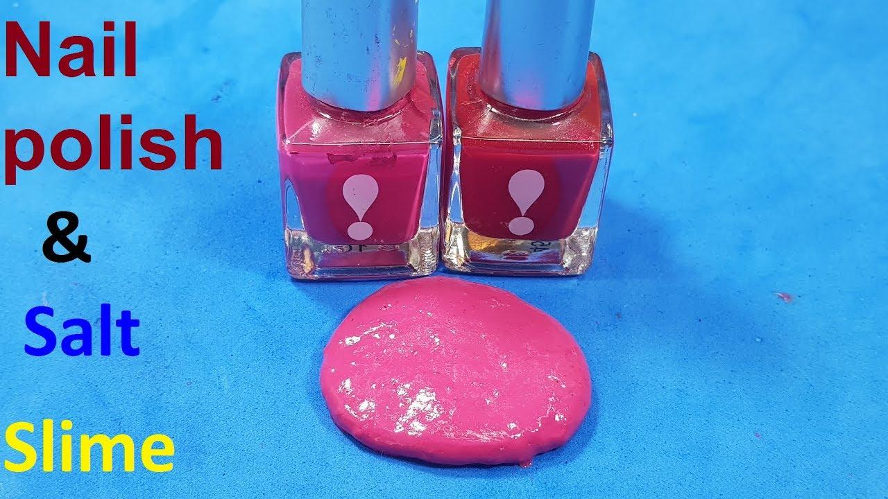 nail polish and salt slime